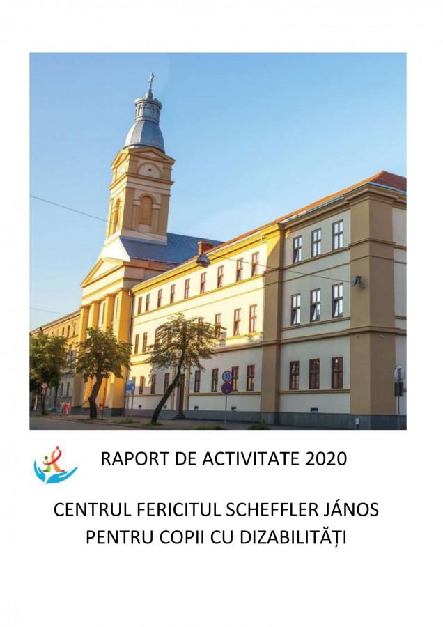 Raport de activitate 2020_Centrul Fericitul Scheffler Janos pentru copii cu dizabilități-1